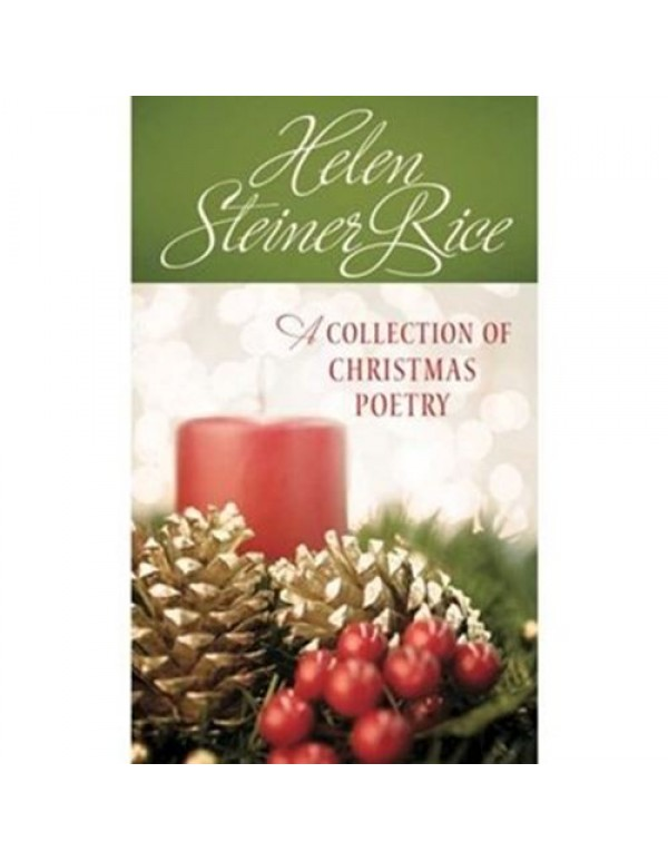 A collection of Christmas Poetry - Helen Steiner Rice