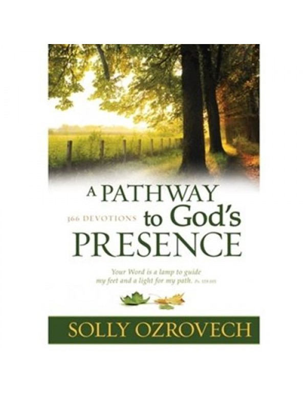 A Pathway to God's Presence - Solly Ozrovech