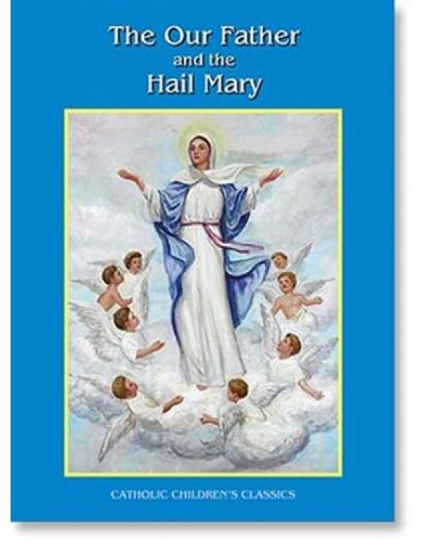 Aquinas Book - Our Father - Hail Mary