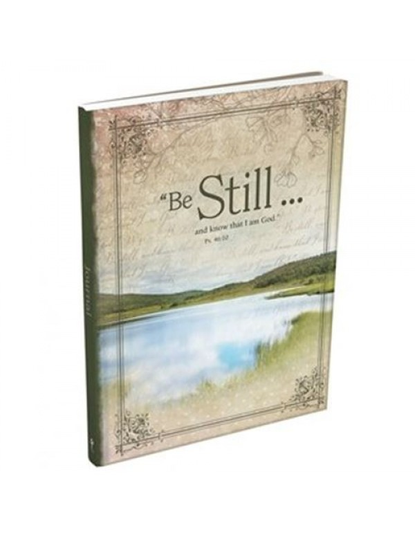 Be Still and Know that I am God - Ps 46:10 - Journal