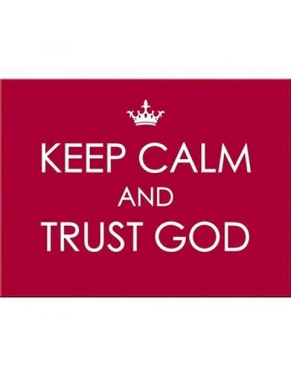 Car / Bumper Magnet - Keep Calm and Trust God
