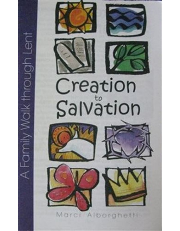 Creation to Salvation - A family walk through Lent