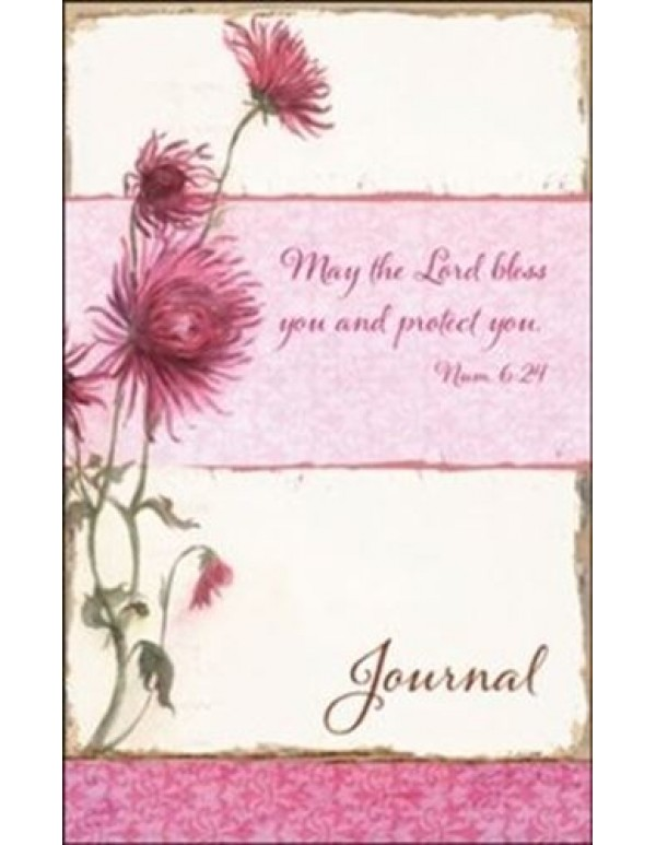 Journal - May the Lord Bless you and protect You.