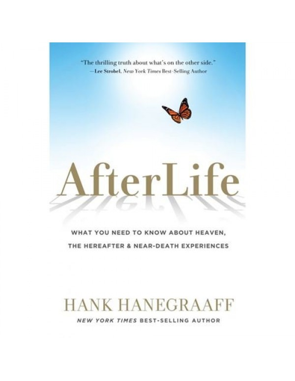 Afterlife - Hank Hanegraaff