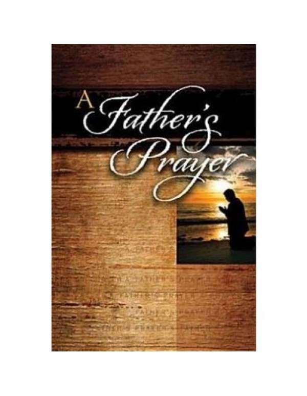A Fathers Prayer - Jack Countryman