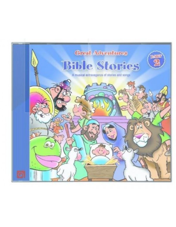 Bible Stories - A musical extravaganza of Stories and Songs - Volume 2