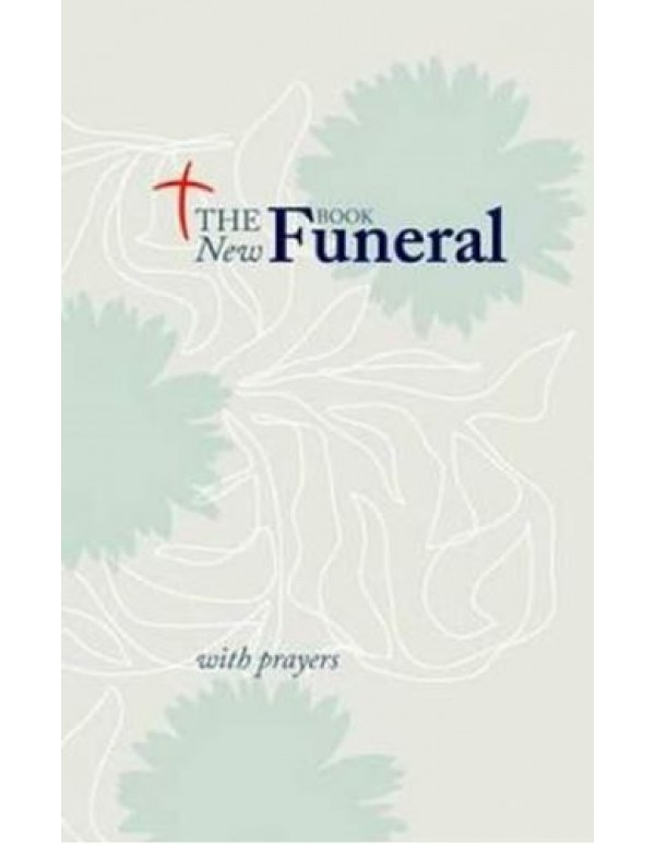 The New Funeral Book -  Rites