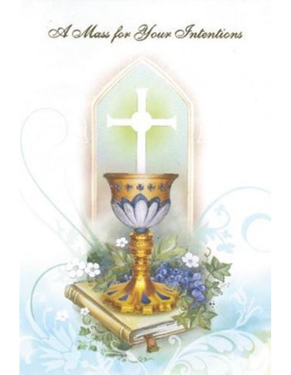 A Mass for your Intentions