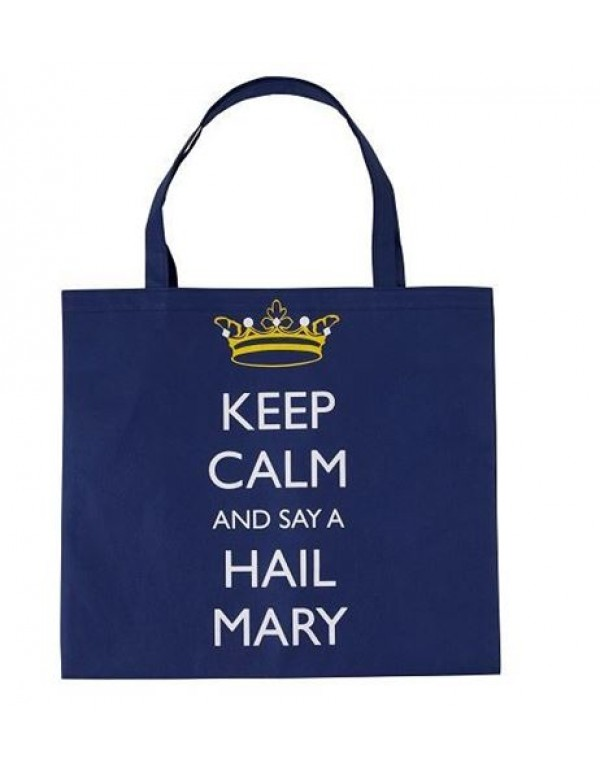 Keep Calm and Say a Hail Mary Tote Bag